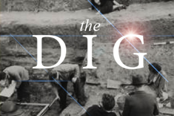 OGS Crawford photo of the 1939 Sutton Hoo Excavation overlaid with the words THE DIG